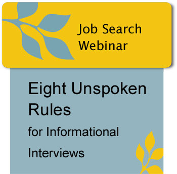 Eight Unspoken Rules for Informational Interviews
